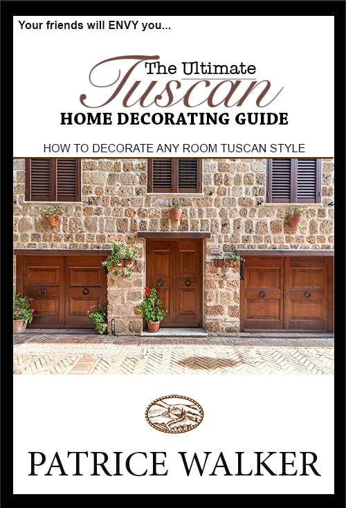 the ultimate tuscan home decorating guide cb tuscan